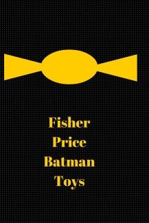 fisher price batman toys